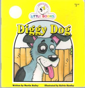 Diggy Dog : Cocky\'s Circle Little Books : SC Kid\'s Early Reader